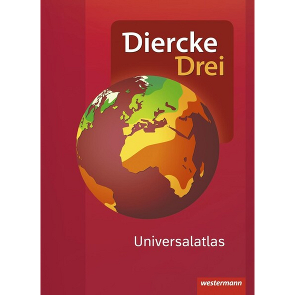 Diercke Drei Universalatlas / Diercke Drei Universalatlas - Aktuelle Ausgabe