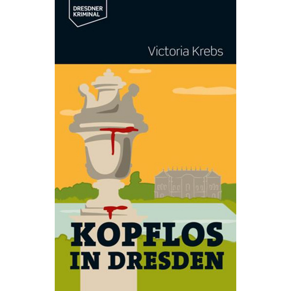 Kopflos in Dresden